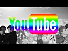 HOW GOOGLE IS USING YOUTUBE TO SAVE THE WORLD FROM HORRIBLE HETEROSEXUAL...