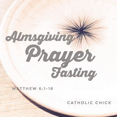 """0 Likes, 1 Comments - Catholic Chick (@chickcatholic) on Instagram: """"Give alms.. Pray to your Father.. Fast without a gloomy face (Matthew 6:1-18)  Almsgiving, prayers…"""""""