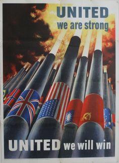 United We Are Strong United We Will Win, 1943 - original poster by Henry Koerner. SEGUNDA GUERRA MUNDIAL
