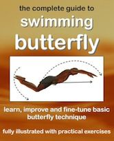 The Complete Guide To Swimming Butterfly stroke contains 16 separate exercises to help learn and perfect basic buttetfly stroke swimming technique. Download it now.