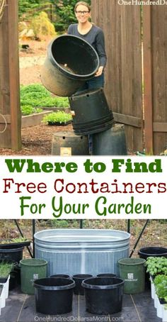 How to Find Free Containers For Your Garden - One Hundred Dollars a Month