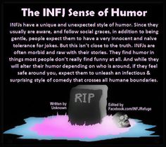 """Infj sense of humor....this is true, have you see my Humor board?? """"I laugh at…"""