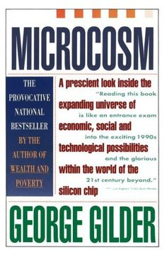 Microcosm: The Quantum Revolution In Economics And Technology by George Gilder, http://www.amazon.com/dp/B000IOEQLM/ref=cm_sw_r_pi_dp_TXncrb1M6W57K