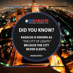 Karachi Fact No - 1 #BeKarachi #KarachiInterestingFacts