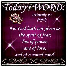 Today's Word: 2 Timothy 1:7
