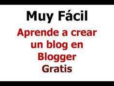 Crear un blog en Blogger tutorial en español - YouTube