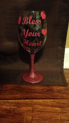 Bless Your Heart Wine Glass by hmhOnceUponATime on Etsy
