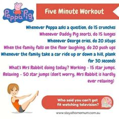Exercise during Peppa Pig!