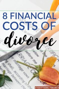 Are you considering getting a divorce? Make sure you prepare for these 8 financial costs of divorce first.