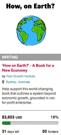 http://www.indiegogo.com/projects/how-on-earth-a-book-for-a-new-economy