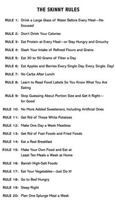 The skinny rules (pic) &  Best Foods to Eat for Healthy Skin (Link)
