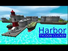 Harbor Tycoon Clicker - Android Apps on Google Play