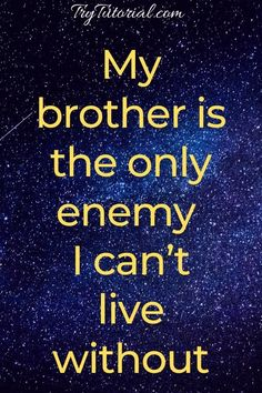 Younger Brother Quotes, Missing Brother Quotes, Funny Brother Quotes, Bro And Sis Quotes, Brother Sister Love Quotes, Brother Birthday Quotes, I Love My Brother, Daughter Poems, Nephew Quotes