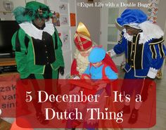 Expat Life With a Double Buggy: 5 December - It's a Dutch Thing