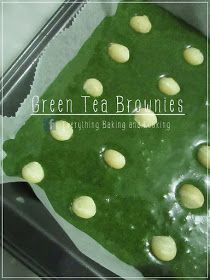 ~ Everything Baking and Cooking ~: White Chocolate Green Tea Brownies / กรีนนี่ (บราวนี่) ชาเขียวไวท์ช็อกโกแลต Toffee Cake, Palak Paneer, Matcha, Love Food, Brownies, Bakery, Pudding, Tea, Cooking