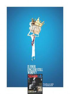 SpeakUp Magazine: Queen http://adsoftheworld.com/media/print/speakup_magazine_queen