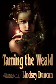 Timid Keryn wants nothing more than to be a mother. Taming the Weald, a short story by Lindsey Duncan. Available from Amazon, other fine eBook vendors and Gypsy Shadow Publishing at: http://www.gypsyshadow.com/Lindsey%20Duncan.html#Taming