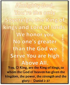We honor you Almighty God! Spiritual Warfare, Spiritual Awakening, Meaningful Quotes, Inspirational Quotes, The Great I Am, God Is Amazing, Jesus Lives, King Of Kings, Christian Quotes