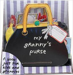 Amazon.co.jp: My Granny's Purse: Inc. Workman Publishing Co.: 洋書
