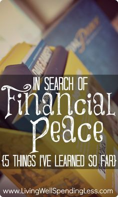 Dave Ramsey fan? Check out this post: In Search of Financial Peace {5 Things Ive Learned So Far} Great tips for attaining true peace & stability in terms of money and personal finances--a must read!