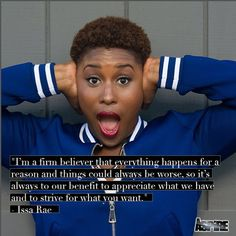 """""""...appreciate what we have and strive for what you want""""  Great words from Issa Rae!  #ASPiRE by tvaspire"""