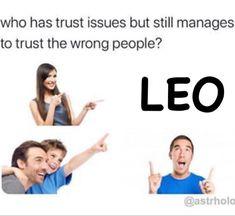 Leo Zodiac Facts, Zodiac Funny, Zodiac Signs Horoscope, Zodiac Memes, Zodiac Star Signs, Zodiac Quotes, Life Truth Quotes, Leo Quotes, Life Lesson Quotes
