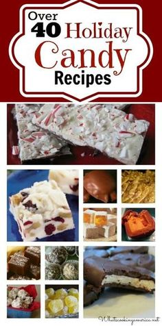 Over 40 Holiday Candy Recipes  |  whatscookingamerica.net | #candy #christmas #chocolate #collection