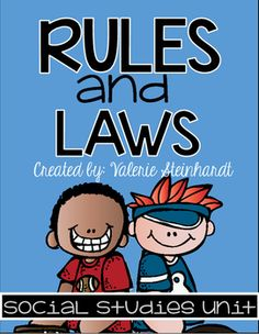 13 Rules And Laws Ideas Rules And Laws Social Studies Unit Social Studies