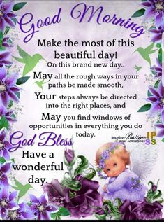 Make the most of this Beautiful day! On this brand New day! Morning Prayer Quotes, Good Morning Friends Quotes, Cute Good Morning Quotes, Good Morning Happy Sunday, Happy Sunday Quotes, Good Morning Inspiration, Good Morning Prayer, Good Morning Texts, Morning Blessings