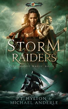 Storm Raiders: Age Of Magic - A Kurtherian Gambit Series (Storms Of Magic Book by [Hylton, PT, Anderle, Michael] Fantasy Authors, Fantasy Fiction, Fantasy Books, Fantasy Romance, Fantasy Book Covers, Book Cover Art, Book Cover Design, Got Books, Books To Read