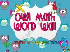 Journey of a Substitute Teacher: Owl themed math wall pack