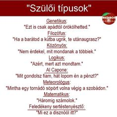 Te melyikkel találkoztál már? :) Try Not To Laugh, Make You Smile, Are You Happy, Wtf Funny, Funny Jokes, Some Jokes, Science Humor, Funny Pins, Funny Moments