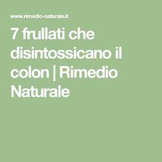 7 frullati che disintossicano il colon | Rimedio Naturale