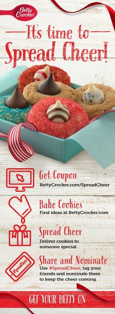 Make everyone's holiday merry and bright this Christmas! Let your favorite people know how much you appreciate them by baking and sharing cookies—we'll even get you started with a coupon for Betty Crocker cookie mixes. Click through for the coupon, delicious cookie recipes and printable gift tags, then share your photos with the hashtag #SpreadCheer to keep the holiday cheer coming.