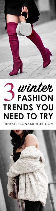 3 Winter Fashion Trends of 2017 You Need to Try - THE BALLER ON A BUDGET