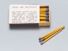Ben Vautier. Total Art Match Box from Fluxus Movement Year Box 2. c. 1965. Box of matches and offset. The Gilbert and Lila Silverman Fluxus Collection Gift.