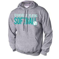 Softball Standard Sweatshirt I'd Rather Be Playing Softball