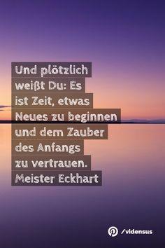 #zitate #weisheiten #zeit #anfang #neubeginn
