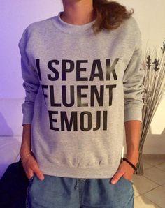 I speak fluent emoji sweatshirt jumper cool fashion gift girls women sweater funny cute teens hipster tumblr