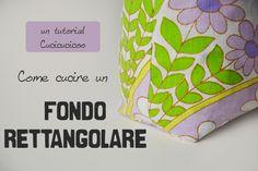 Tutorial: Come cucire un fondo rettangolare in due modi diversi! Fa parte della serie Impara a Cucire da www.cucicucicoo.com!