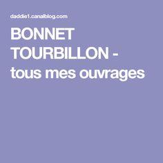 BONNET TOURBILLON - tous mes ouvrages