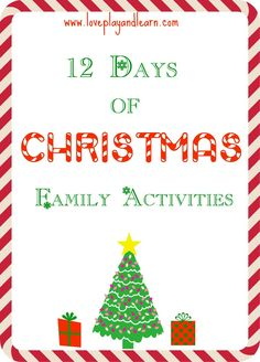 12 Days of Christmas: FUN Activities to do as a Family and for Kids!