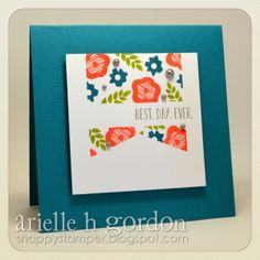 Snappy Stampin' w/ Arielle: BEST.DAY.EVER. / CQC #233 & RS #106...