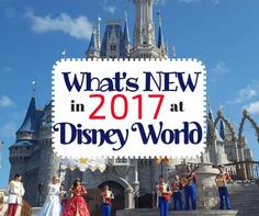 Check Out What's New at Walt Disney World in 2017