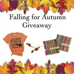Falling for Autumn Giveaway by Positively Sassy LLC. Hosted by KingSumo Giveaways Fall Quotes, Autumn Fairy, Falling In Love Again, Fall Shirts, Cool Tees, Giveaways, Motivational, October, Pumpkin