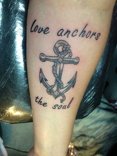 ... tattoo #anchor #quote #arm #forearmQuotes Arm Anchors Quotes Anchor