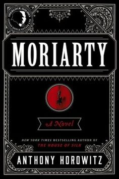 Moriarty. Click on the book title to request this book at the Bill or Gales Ferry Libraries. 2/15