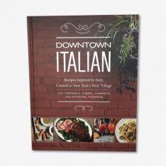 Downtown Italian, by Joe Campanale, Gabriel Thompson, Katherine Thompson. Available at TeichDesign.com $