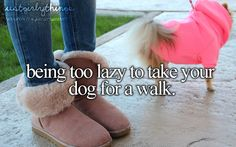 being too lazy to take your dog for a walk #justgirlythings