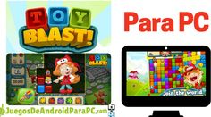 Jugar Toy Blast para PC Google Play, Android, Games, Toys, World, Activity Toys, Clearance Toys, Gaming, The World